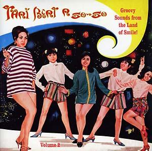 Thai Beat A Go Go Volume 2 lp (Sublime Frequencies)